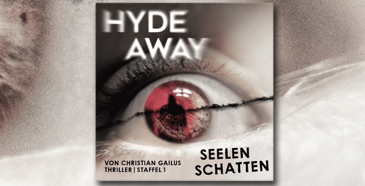 HYDE AWAY – </br> Audio-Thrill im Staffelformat